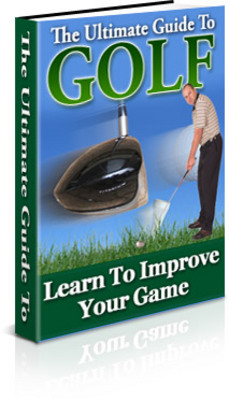 Product picture The Ultimate Guide To Golf PLR