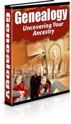 Product picture Genealogy Uncovering Your Ancestry PLR